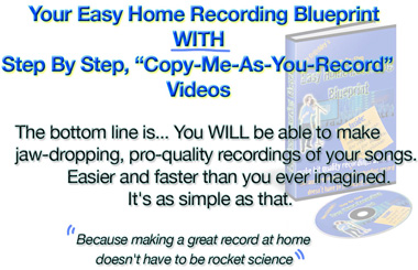 Click Here For Easy Home Recording Blueprint